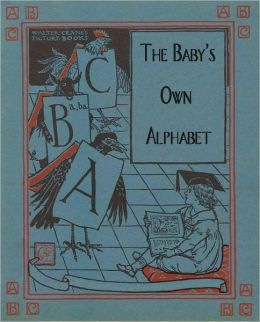 The Baby's Own Alphabet