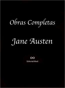 Obras Completas de Jane Austen (EMMA, LA ABADIA DE NORTHANGER, LADY SUSAN, MANSFIELD PARK, ORGULLO Y PREGUICIO, PERSUASION, SENTIDO Y SENSIBILIDAD, AMOR Y AMISTAD)