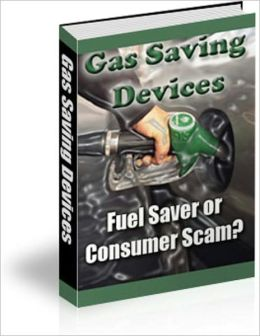 Gas Saving Devices - Fuel Saver or Consumer Scam?