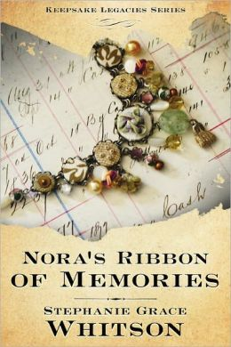 Nora's Ribbon of Memories (Keepsake Legacies Series)
