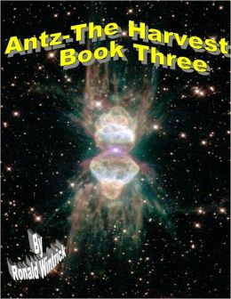 Antz-The Harvest-Book Three