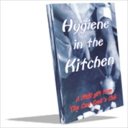 Hygiene in the Kitchen - Easy Does It!