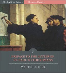 Preface to the Letter of St. Paul to the Romans (Illustrated)