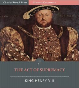 The 1534 Act of Supremacy (Illustrated)