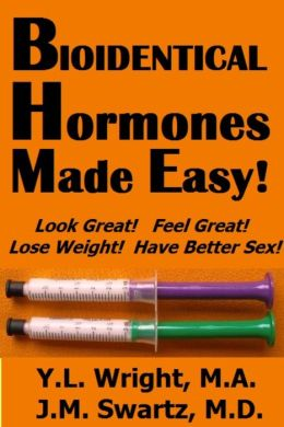 Bioidentical Hormones Made Easy