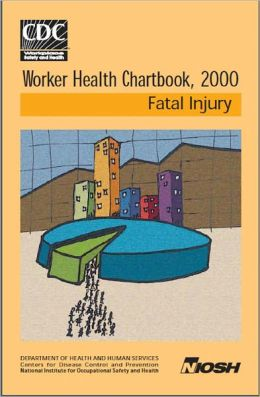 Worker Health Chartbook, 2000 - Fatal Injury