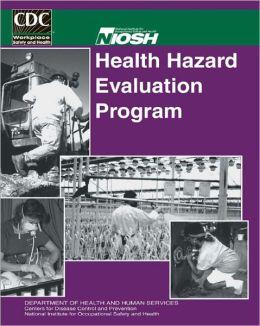NIOSH Health Hazard Evaluation Program