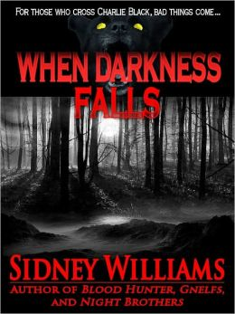 When Darkness Falls
