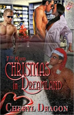 Christmas in Dreamland [Paranormal Erotic Romance, Multiple Partners, 7th Kind Series]