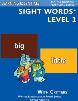 Sight Words Plus Level 1: Sight Words Flash Cards with Critters for Pre-Kindergarten & Up (Learning Essentials Math & Reading Flashcard Series)