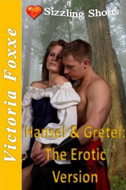 Erotic Fantasies: Hansel & Gretel