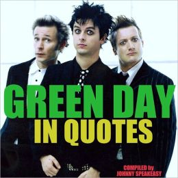 Green Day: In Quotes