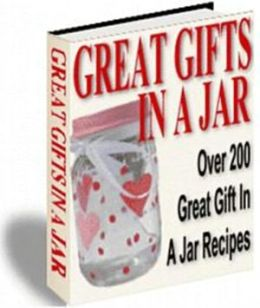 A Golden Gift Idea - Great Gifts in a Jar
