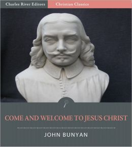 Come and Welcome to Jesus Christ (Illustrated)