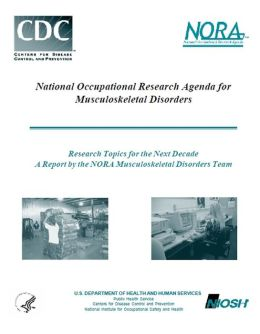 National Occupational Research Agenda for Musculoskeletal Disorders
