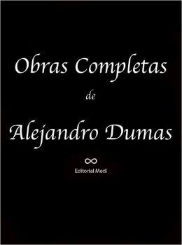 Obras Completas de Alejandro Dumas 4 (La Mujer del Collar de Terciopelo, La Reina Margot, Los Companeros De Jehu, Los Tres Mosqueteros, Veinte Anos Despues, Mil y Un Fantasmas)