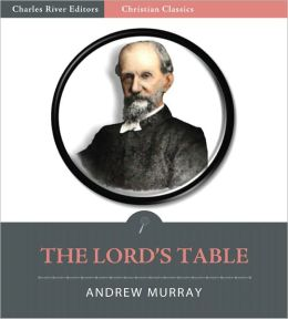 The Lord's Table (Illustrated)