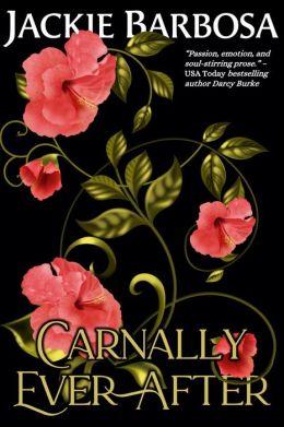 Carnally Ever After (with Bonus Epilogue)