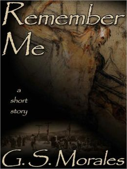 Remember Me: A Short Story