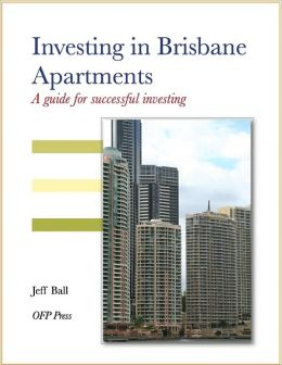 Investing in Brisbane Apartments - A Guide for Successful Investing