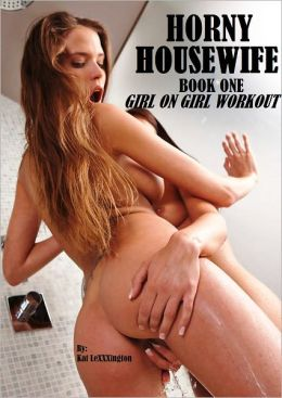 Horny Housewife: Girl on Girl Workout