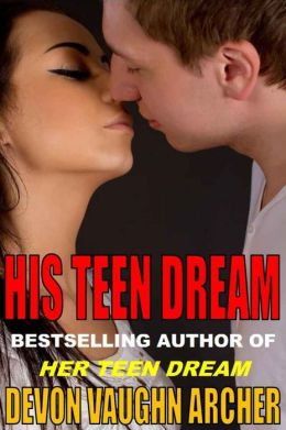 His Teen Dream (His Teen Dream Series #1)