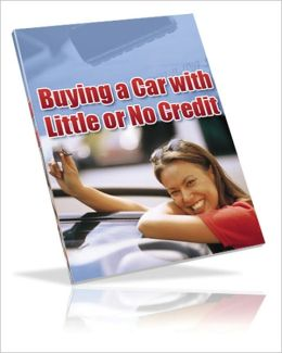 How to Buy a Car with No Credit or Bad Credit