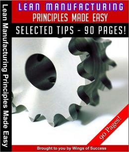 Lean Manufacturing Principles Made Easy