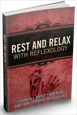 Rest and Relax with Reflexology - AAA+++