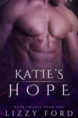 Katie's Hope (Book II, Rhyn Trilogy)
