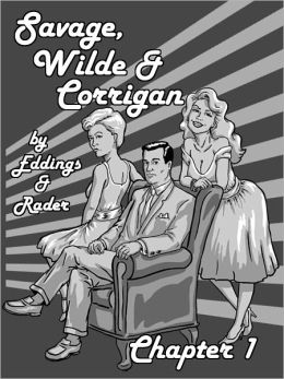 Savage, Wilde & Corrigan-Chapter 1