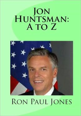 Jon Huntsman: A to Z