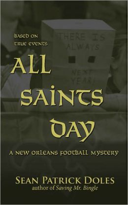All Saints Day: A New Orleans Football Mystery