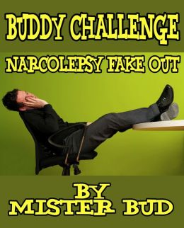 Buddy Challenges - Narcolepsy Fake Out