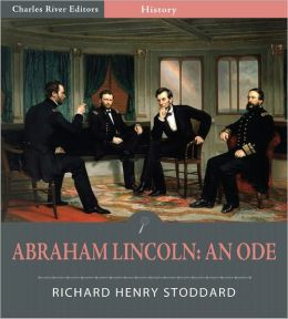 Abraham Lincoln: An Ode (Illustrated)