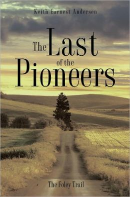 The Last of the Pioneers