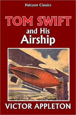 Tom Swift and His Airship [Tom Swift #3]