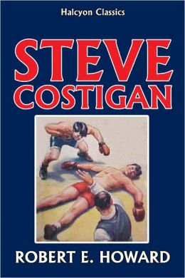 Steve Costigan Fight Stories Collection by Robert E. Howard