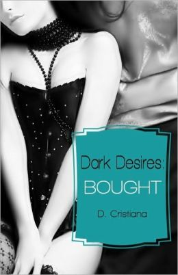 Dark Desires: Bought (The Billionaire's Wife)