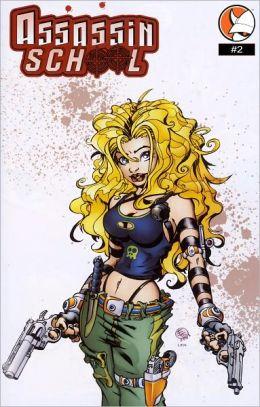 Assassin School Vol 2 #2 (Comic Book)