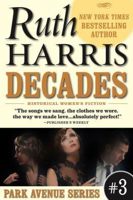 DECADES, (Park Avenue Series, Book #1)