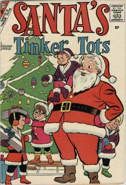 Santas Tinker Tots Childrens Christmas Comic Book