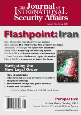 The Journal of International Security Affairs, Spring 2010