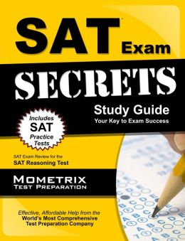 SAT Exam Secrets Study Guide: SAT Test Review for the SAT Reasoning Test