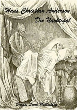 Hans Christian Andersen - Die Nachtigall (deutsch - German)
