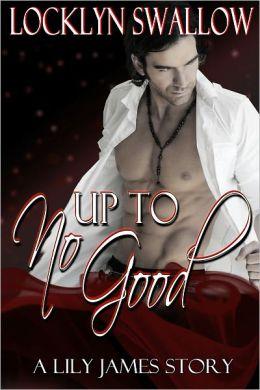 Up to No Good (Vampire Dance #7) (Erotica/Paranormal Erotic Romance)