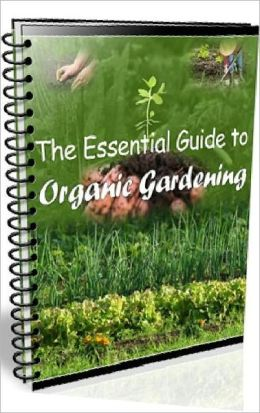 Vegetarian & Vegan eBook - The Essential Guide To Organic Gardening