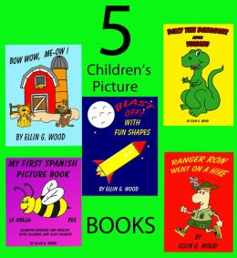 4 FREE BOOKS + BOW WOW, MEOW: 176 ILLUSTRATIONS (Children's Picture Book) Series #1