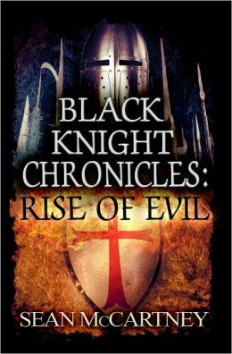 Black Knight Chronciles: Rise of Evil