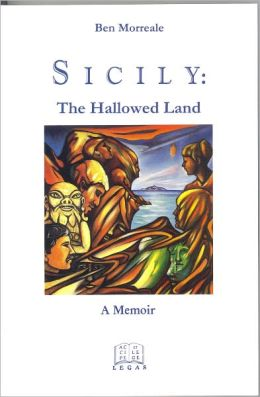 Sicily: The Hallowed Land